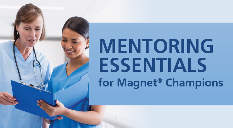 Mentoring Essentials for Magnet Champions