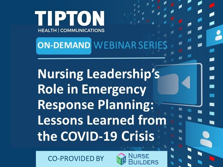 On-Demand Webinar - Nursing Leadership's Role in Emergency Response Planning: Lessons Learned from the COVID-19 Crisis