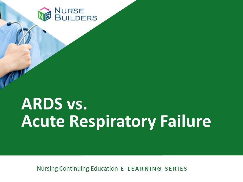 ARDS vs Acute Respiratory Failure