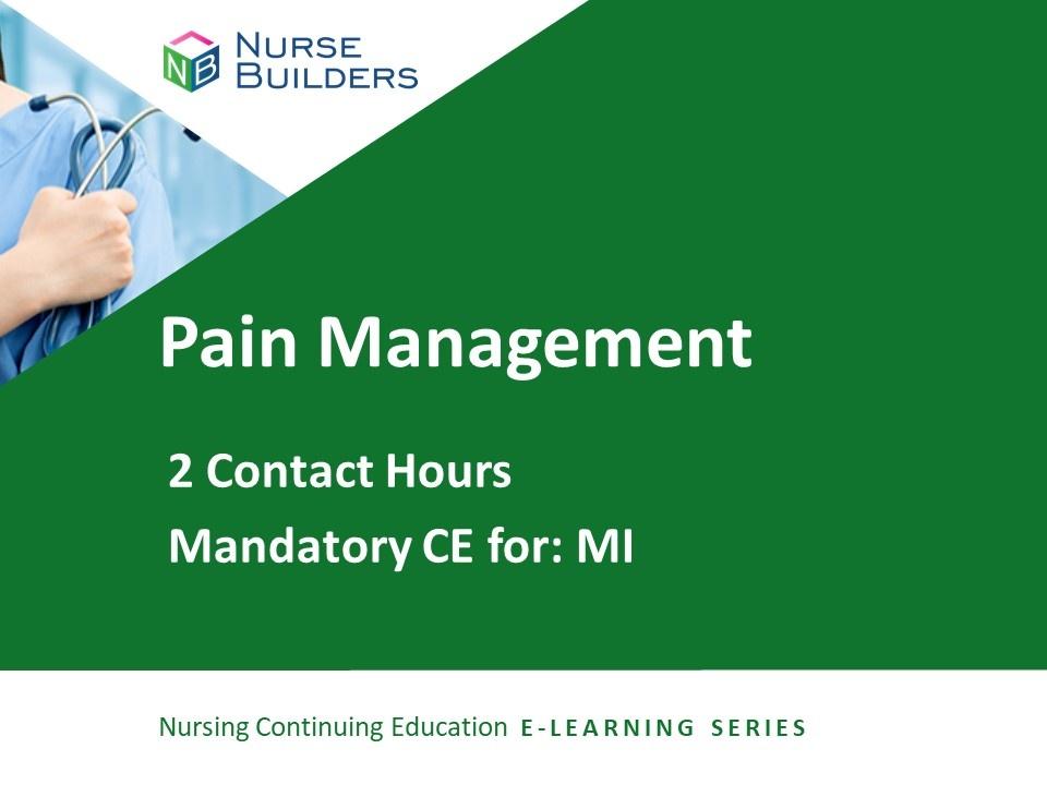 Pain Management Series (MI) – 2 Hours