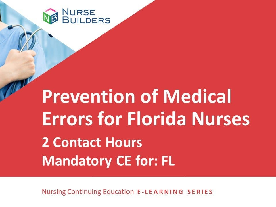 Prevention of Medical Errors for Florida Nurses - 2 Contact Hours/20-842128