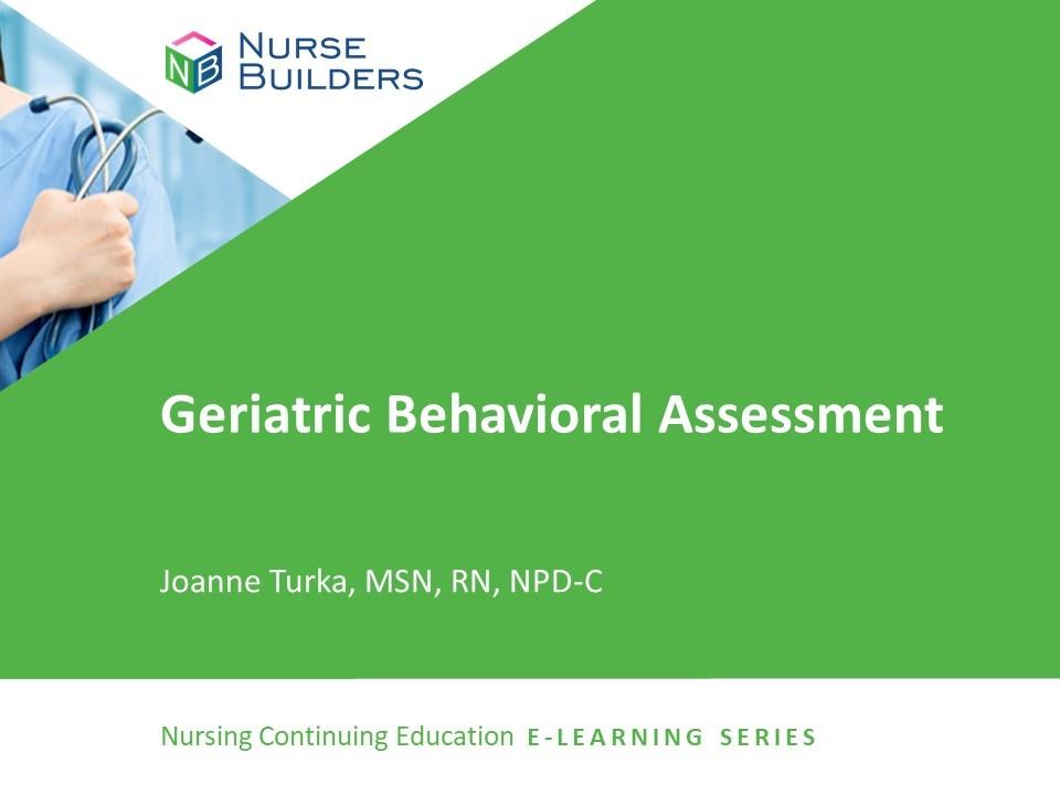 Geriatric Behavioral Assessment