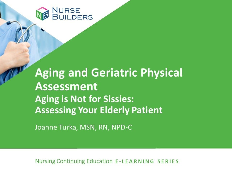 Aging and Geriatric Physical Assessment
