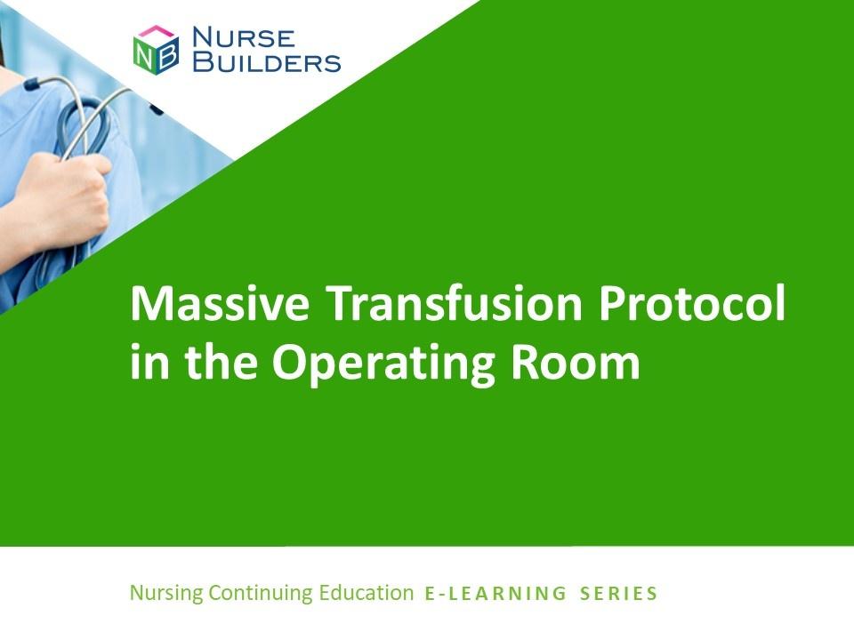 Massive Transfusion Protocol in the Operating Room