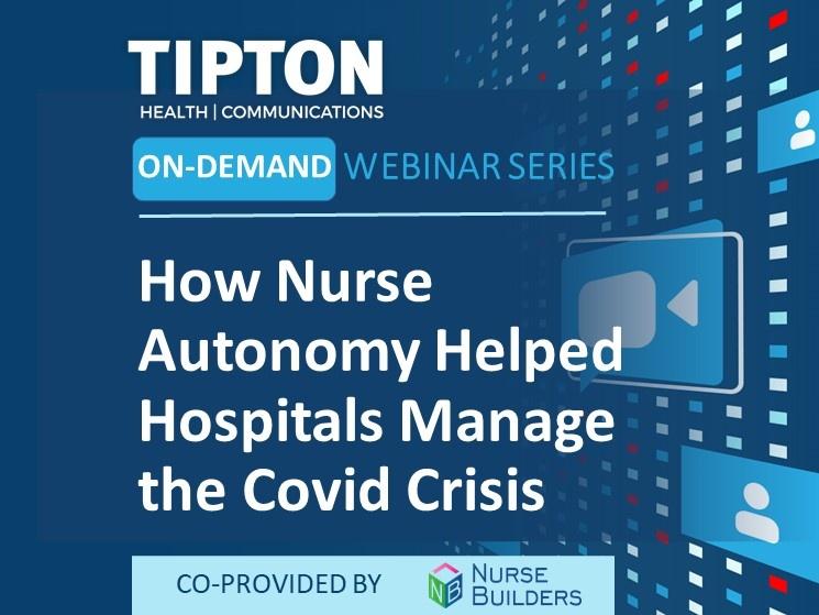 On-Demand Webinar - How Nurse Autonomy Helped Hospitals Manage the Covid Crisis