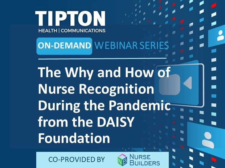 On-Demand Webinar - The Why and How of Nurse Recognition During the Pandemic from the DAISY Foundation