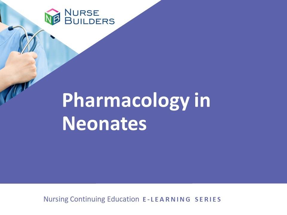 Pharmacology in Neonates