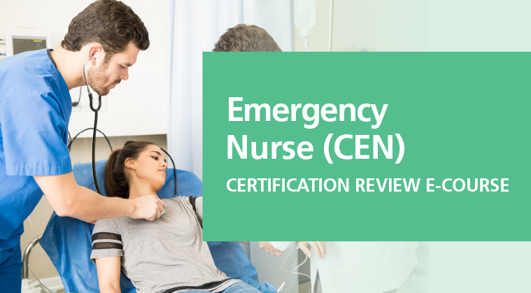Certified Emergency Nurse (CEN) Review E-Course