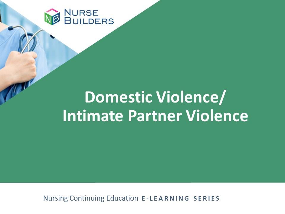 Domestic Violence/Intimate Partner Violence
