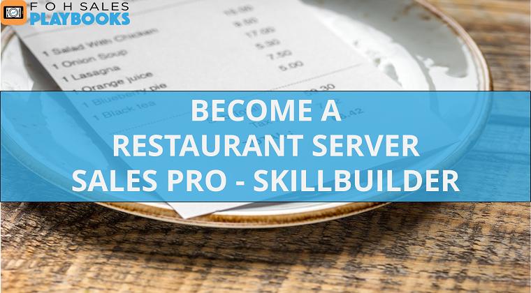 Become a Restaurant Server Sales Pro - Skillbuilders