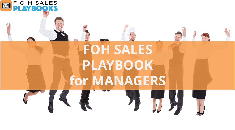 Front of House Sales Playbook for Managers
