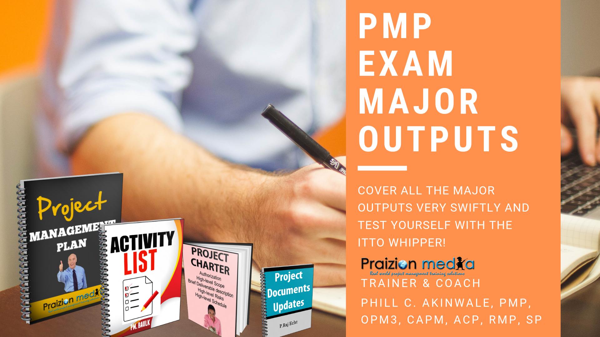 PMP Exam Outputs Basics Quiz