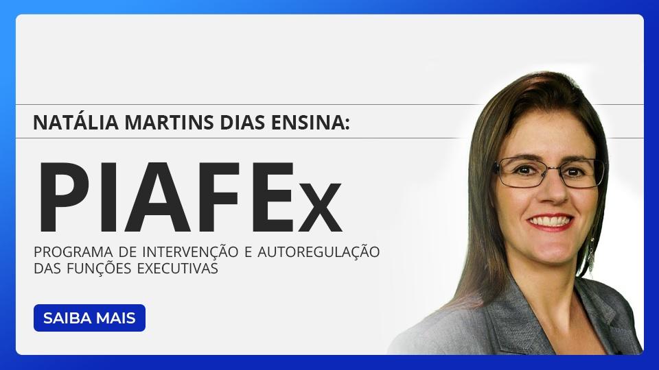 PIAFEx - Programa de Intervenção em Autorregulação e Funções Executivas