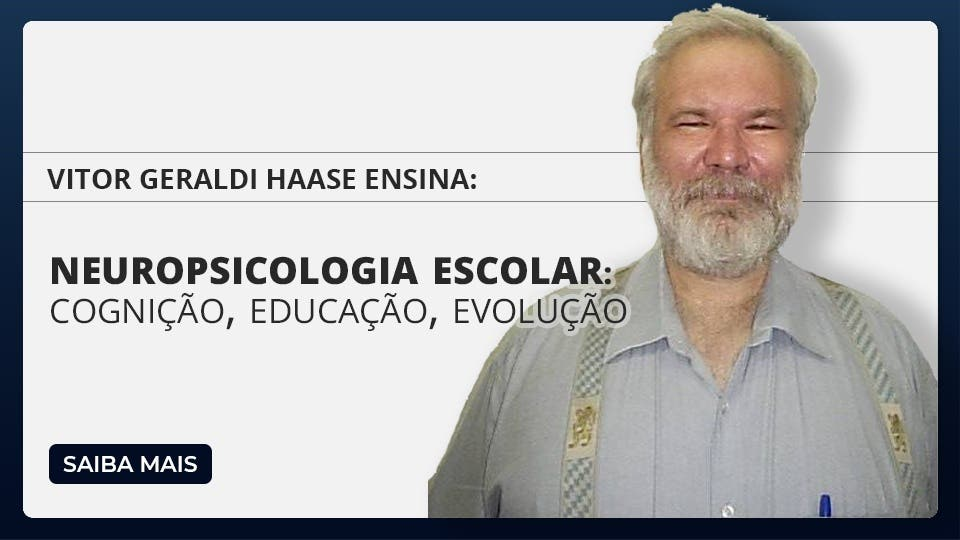 Neuropsicologia Escolar: Cognição, educação e evolução