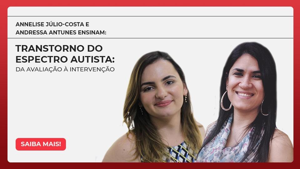 Transtorno do Espectro Autista: da avaliação à intervenção