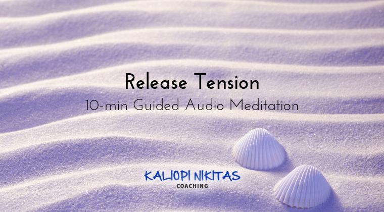 Release Tension - Audio Meditation