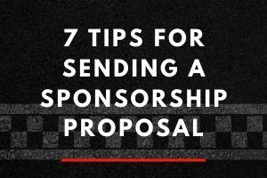 7 Tips for Sending a Sponsorship Proposal