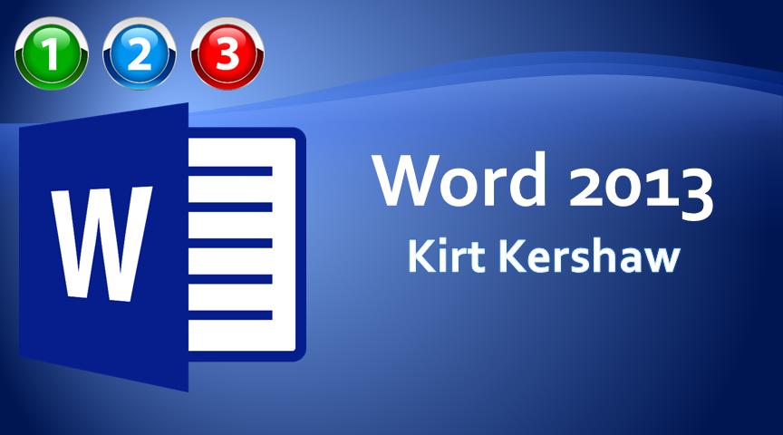 Word 2013 Beginner to Advanced