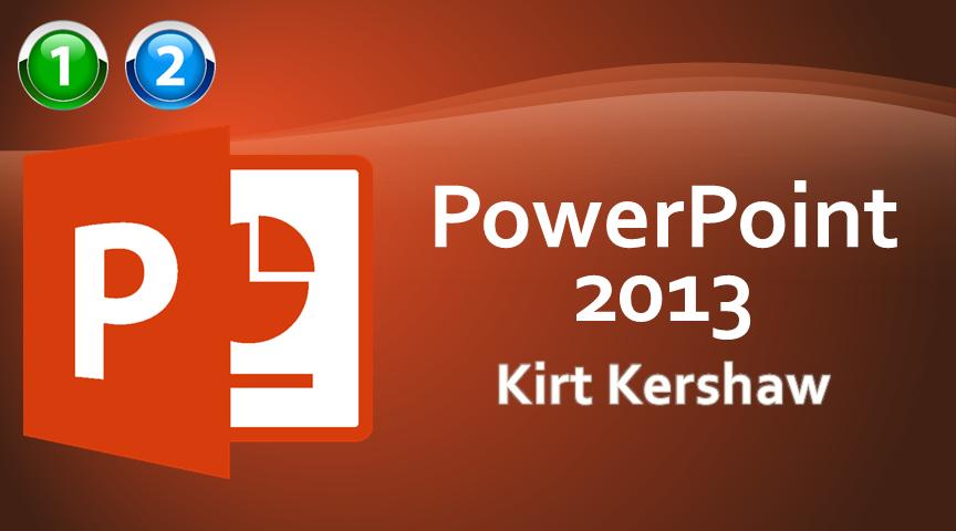 PowerPoint 2013 Beginner to Advanced