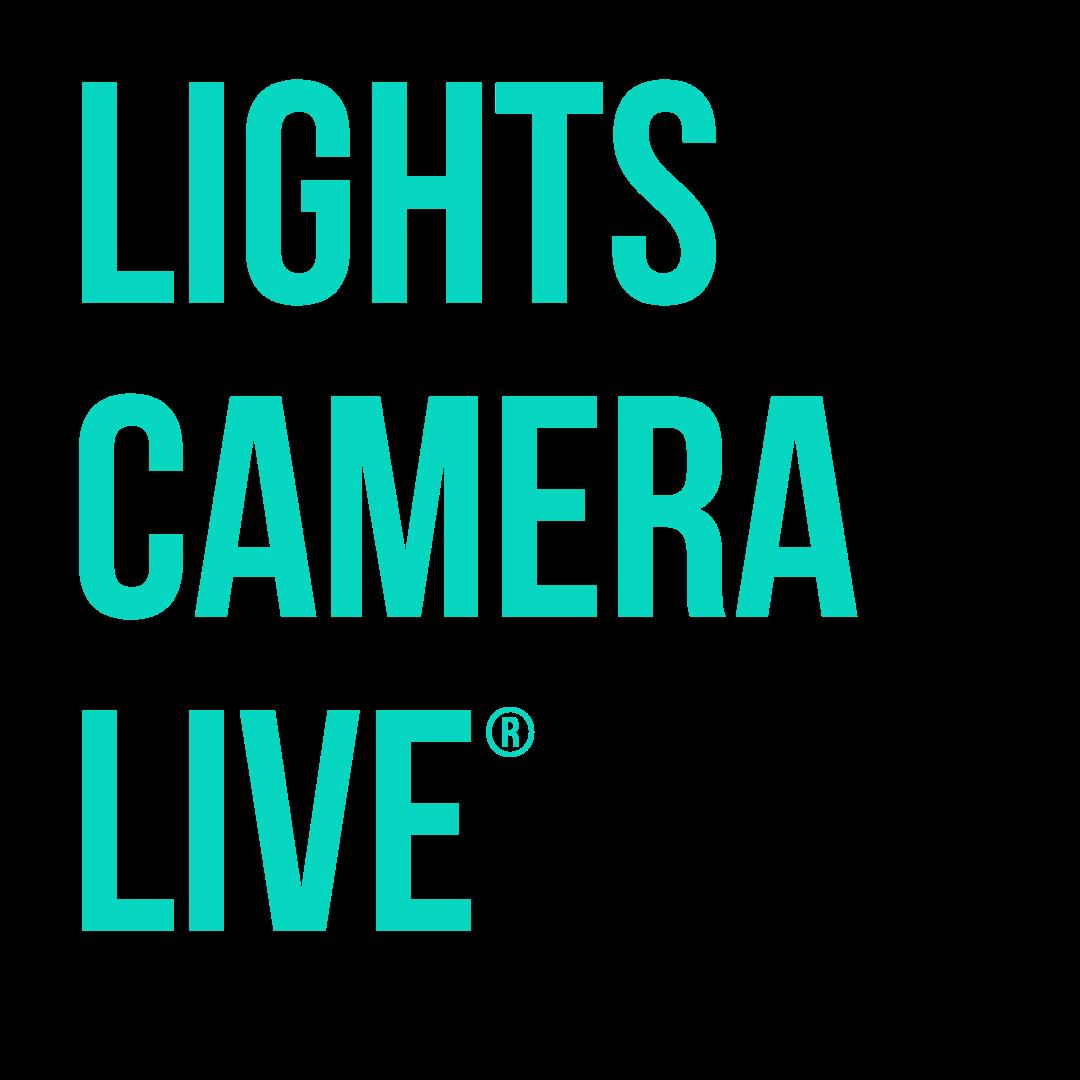 Lights, Camera, Live®