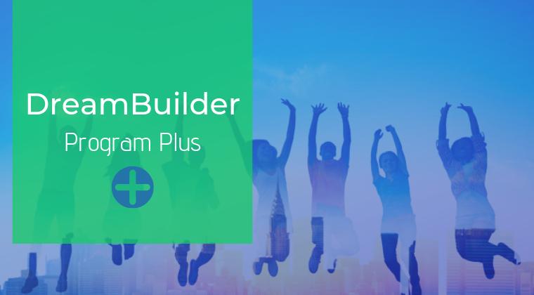 DreamBuilder Program Plus