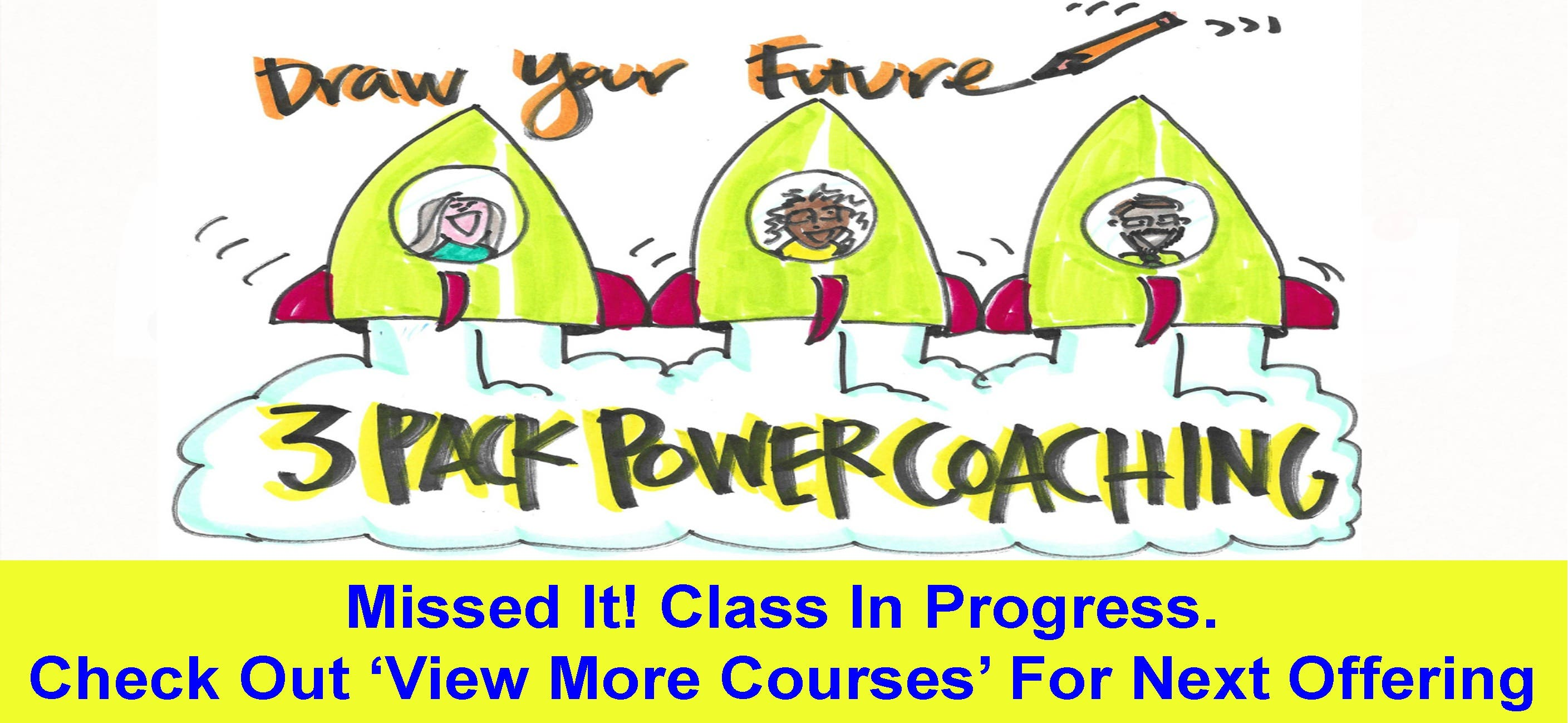 Draw Your Future 3-Pack Power Coaching- Starting November 12th at 2pm CST