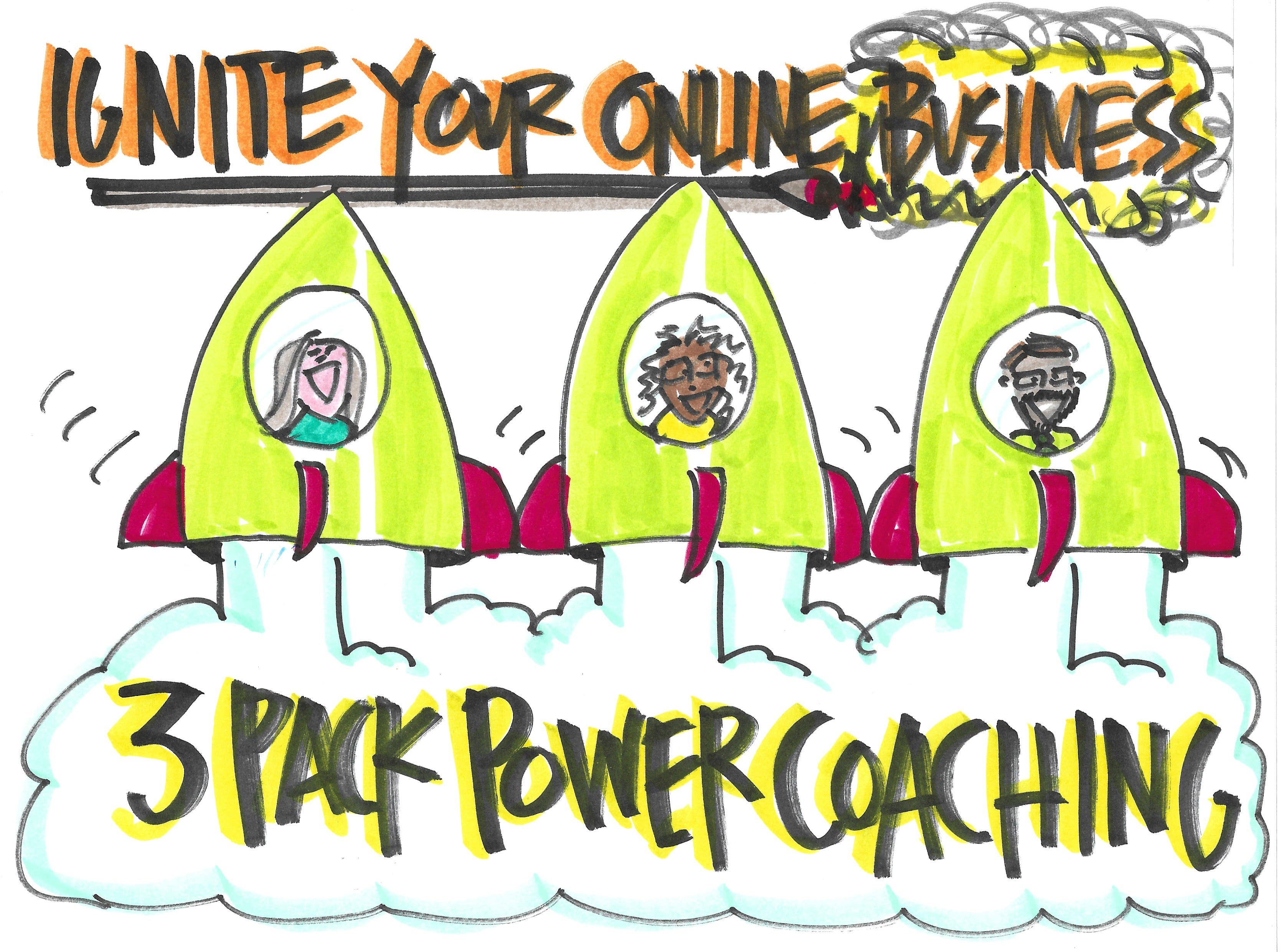 Ignite Your Online Business 3-Pack Power Coaching- Starting April 29th-9AM CST