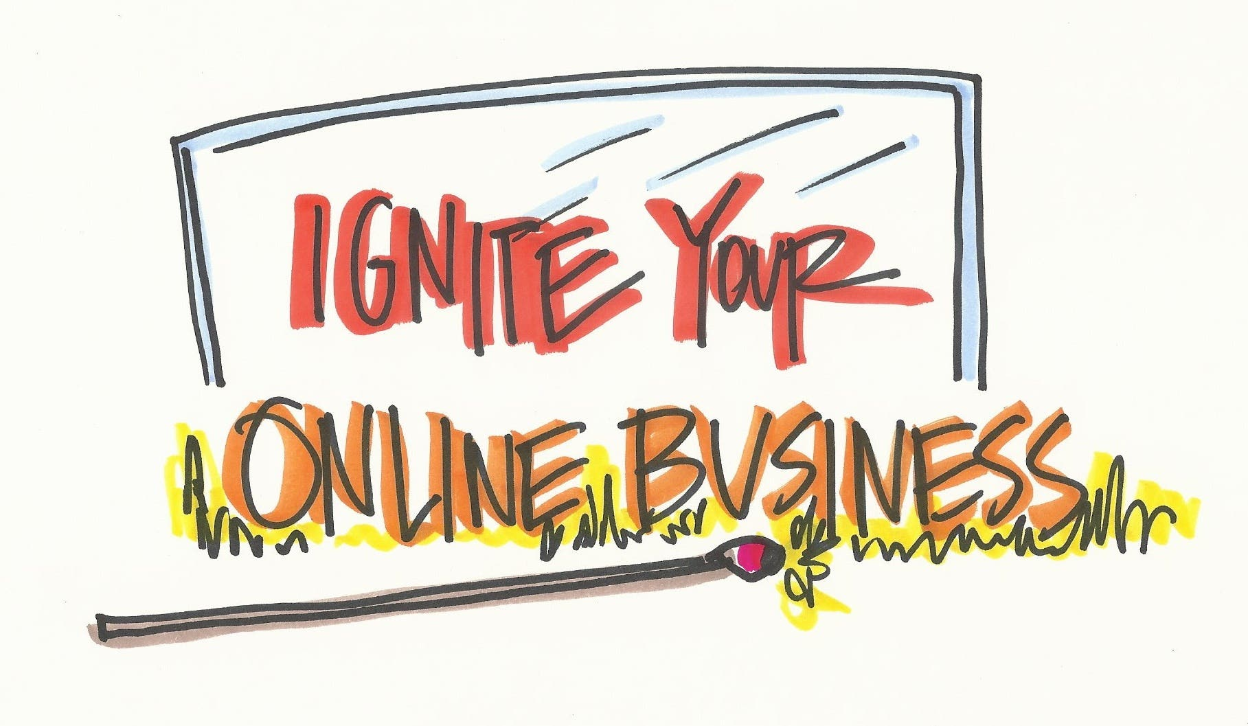 Ignite Your Online Business