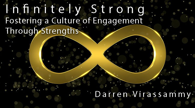 Infinitely Strong: Fostering a Culture of Engagement through Strengths