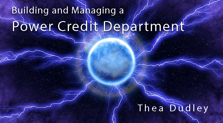 Building and Managing a Power Credit Department