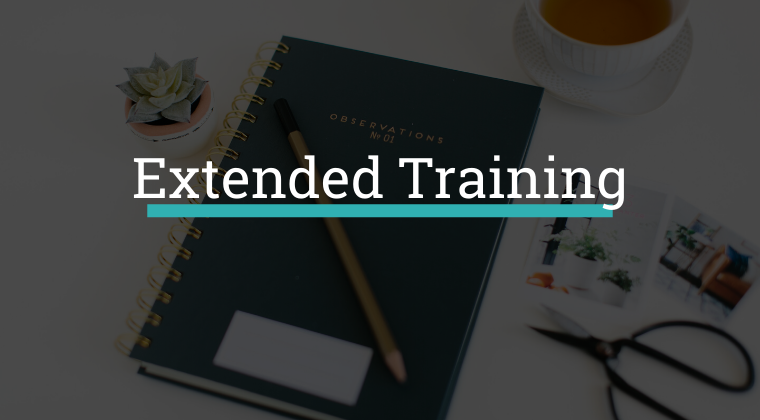 Extended Training
