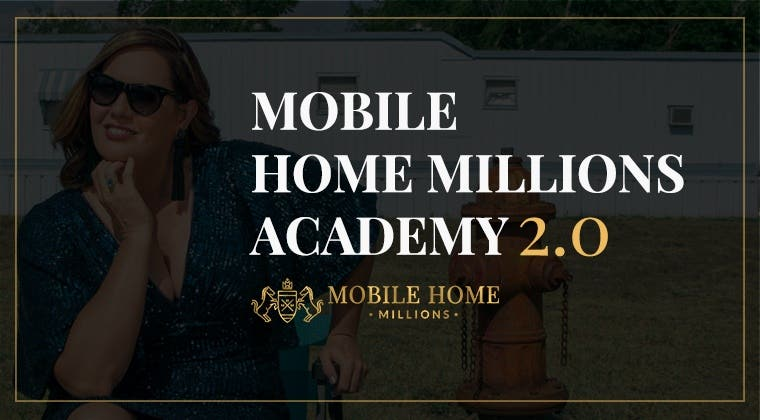 MOBILE HOME MILLIONS ACADEMY 2.0