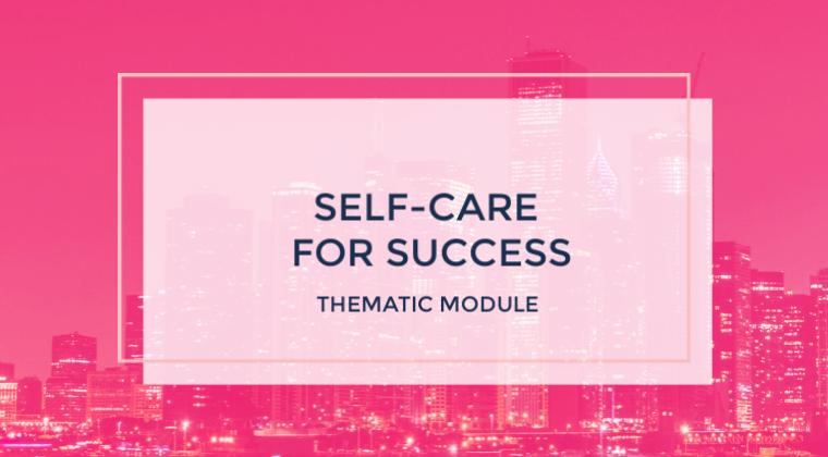 Self Care for Success