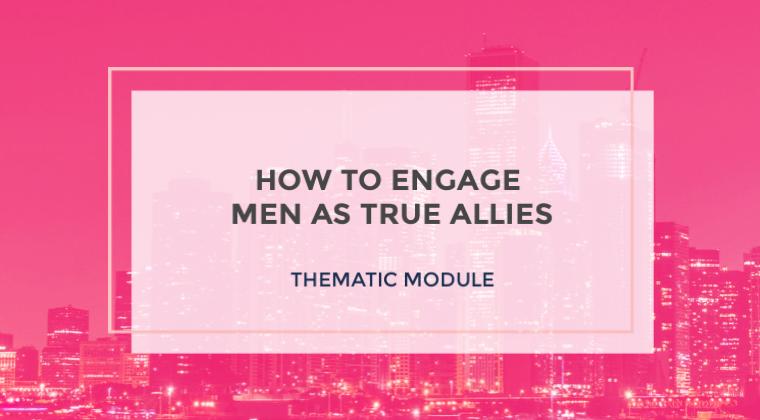 Engaging Men as True Allies