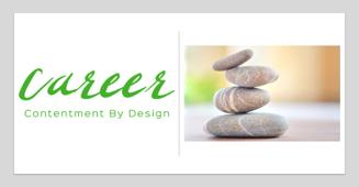 Career Contentment by Design, Plus Personal Branding Bonus