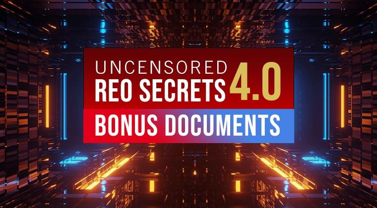 Uncensored REO Secrets 4.0 Bonus Documents