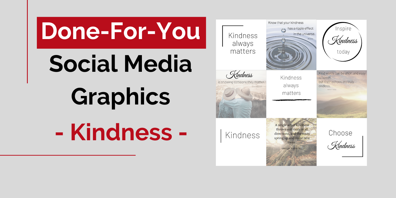 Social Media Graphics - Kindness