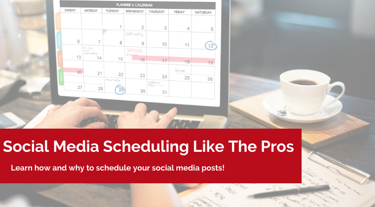 Social Media Scheduling Like The Pros