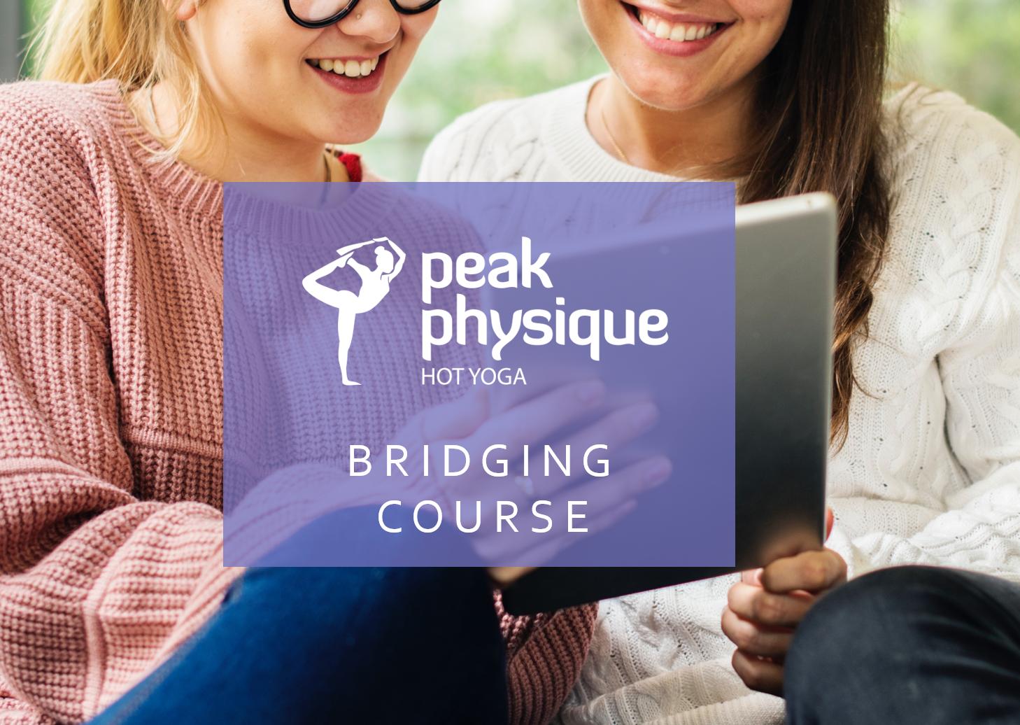 Peak Physique Bridging Course