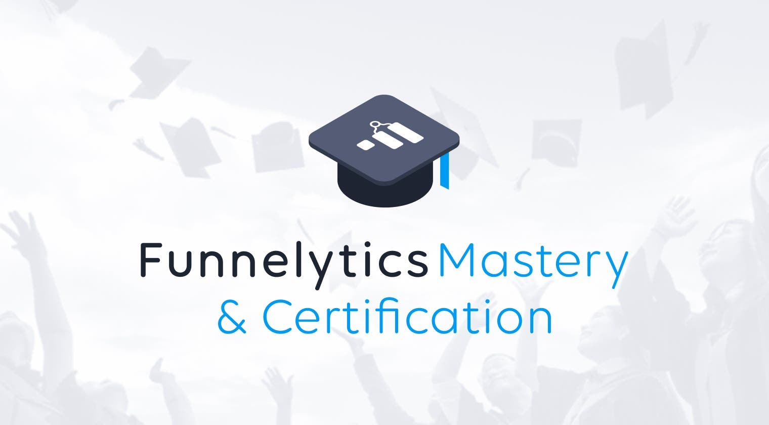 Funnelytics Mastery