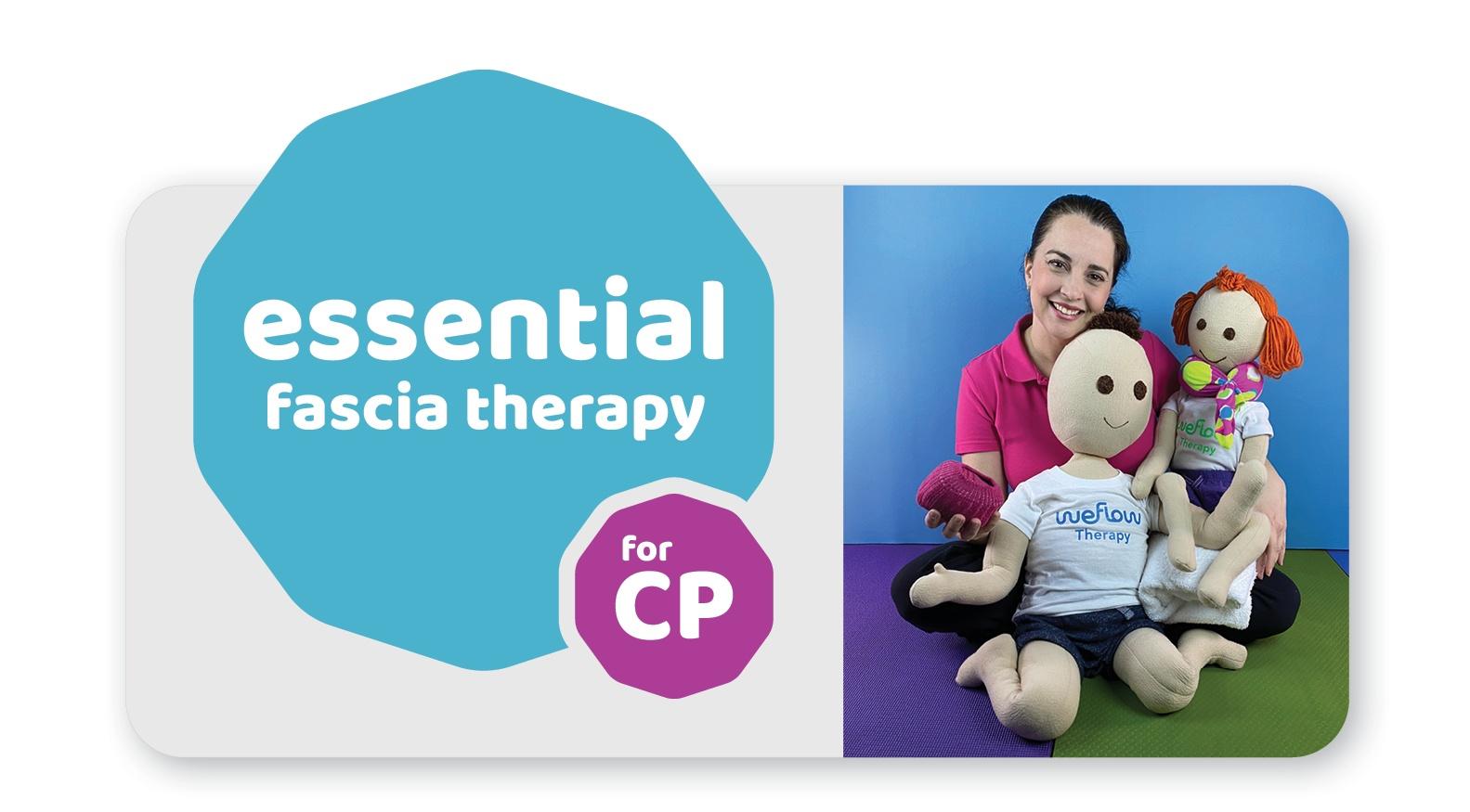 Essential Fascia Therapy for Cerebral Palsy