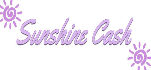 Sunshine Cash