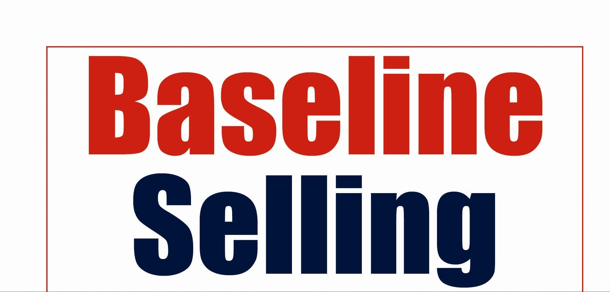 Baseline Selling Complete