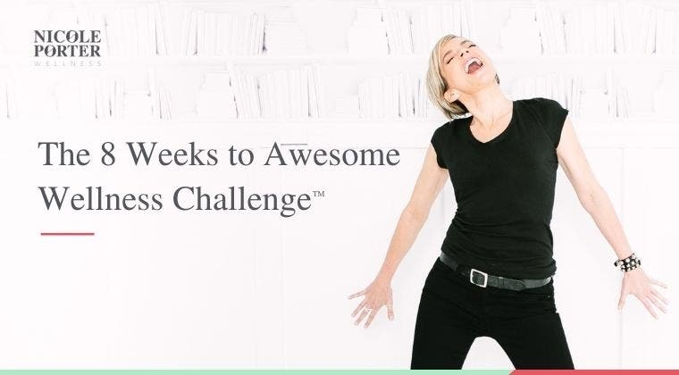The 8 Weeks to Awesome Wellness Challenge