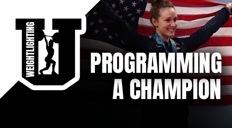 Weightlifting U: Programming A Champion
