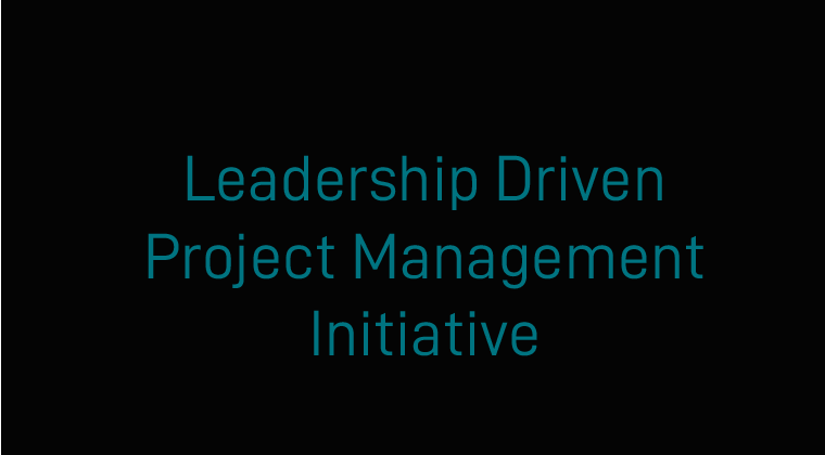 Leadership Driven Project Management Initiative - Monthly - FB