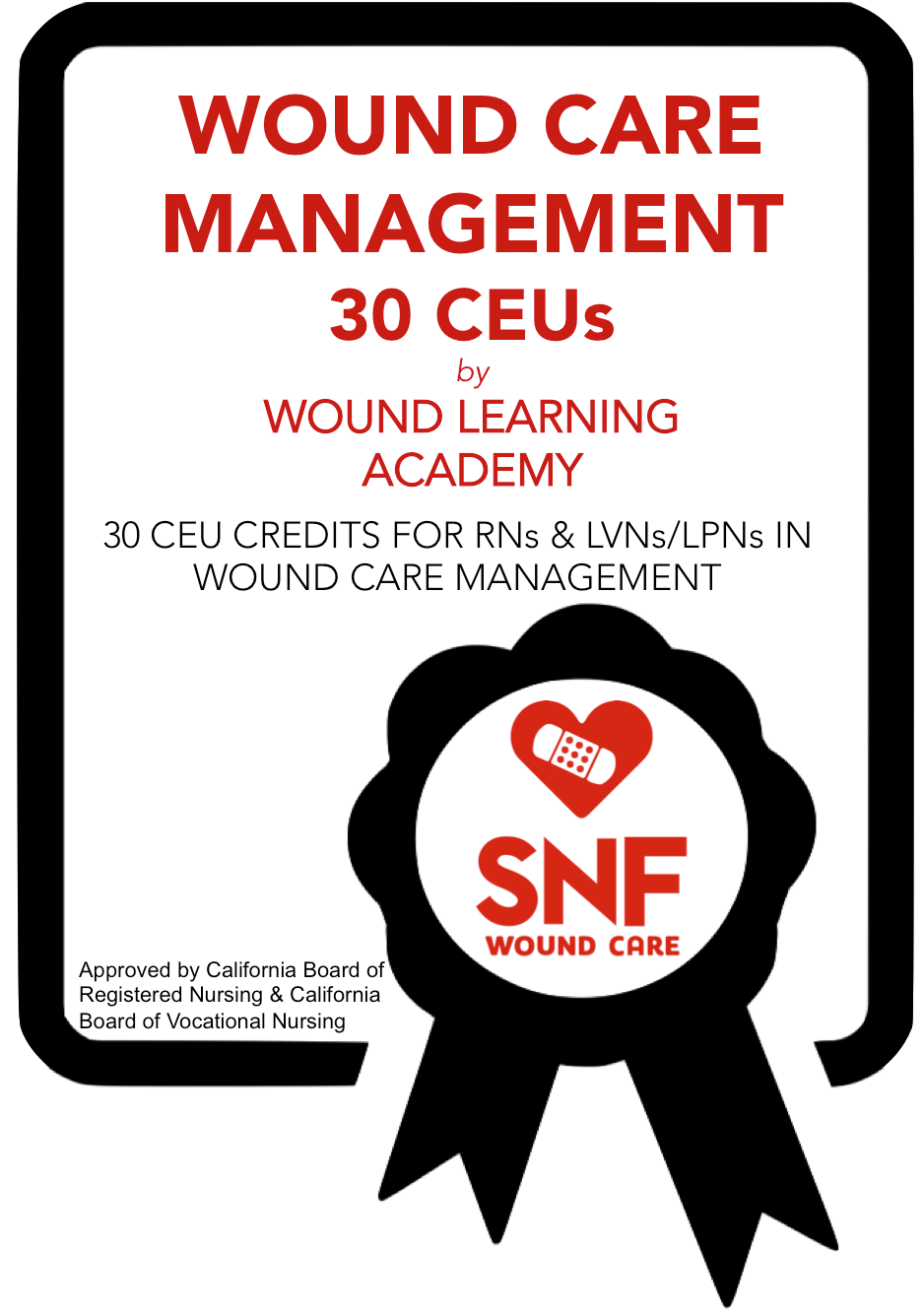 GET 30 CEU CREDITS IN WOUND CARE MANAGEMENT