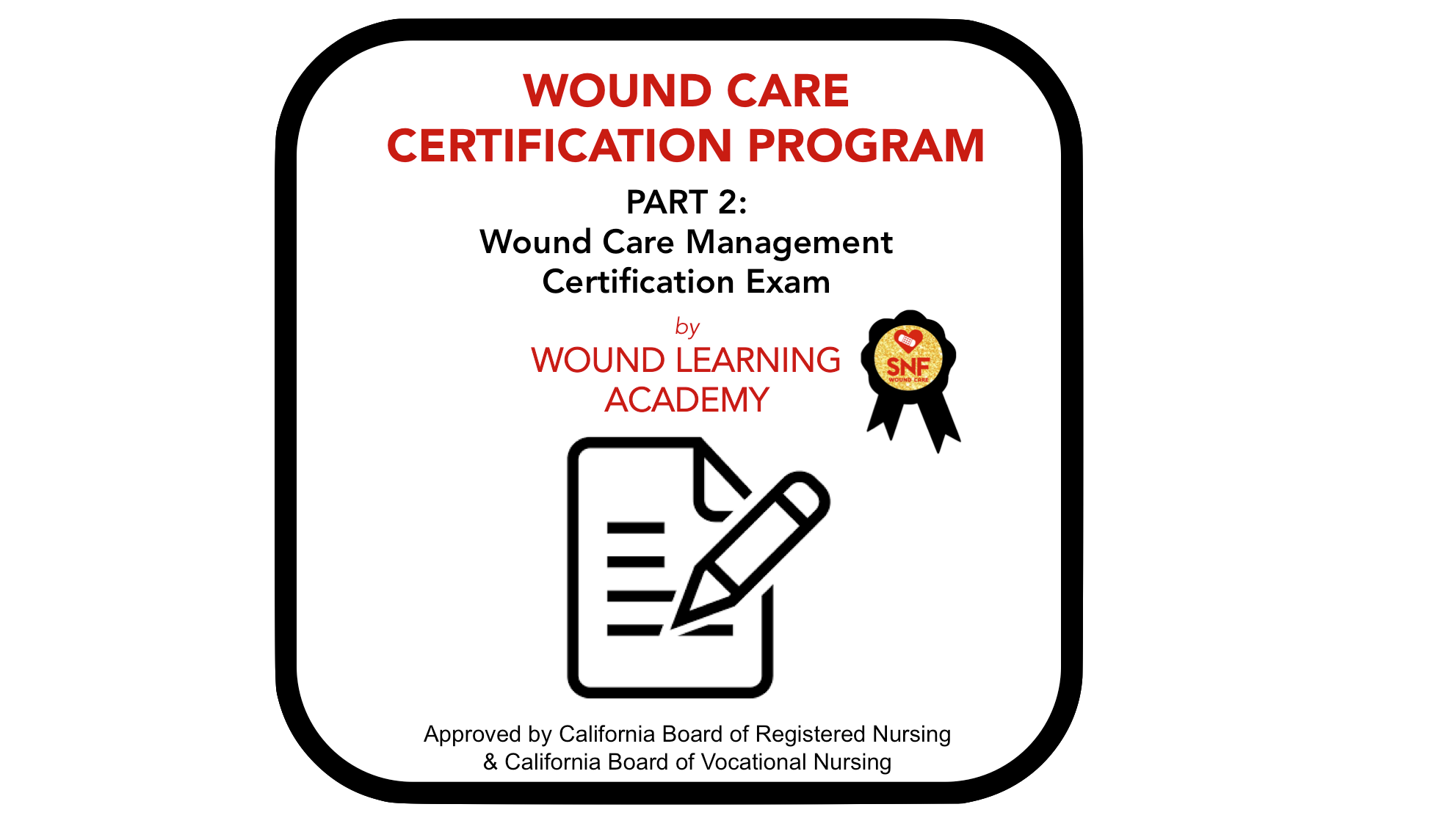 Part 2:  Wound Care Certification Exam