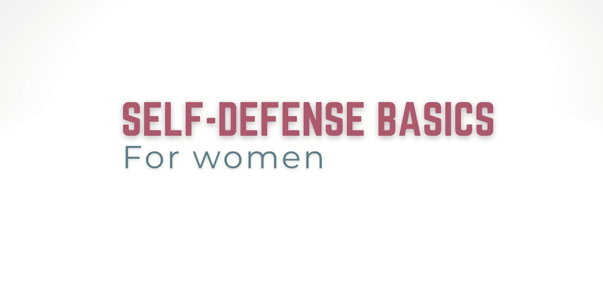 Self-Defense Basics For Women