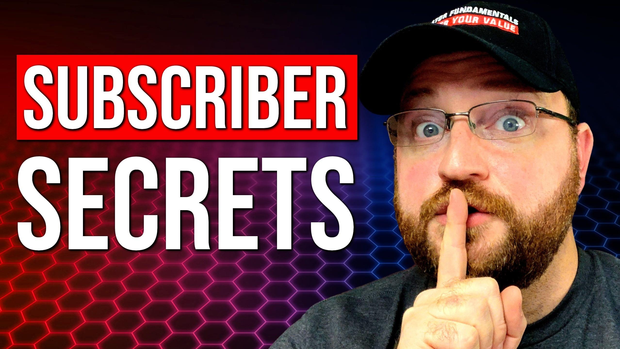 Subscriber Secrets